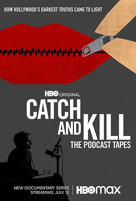 Catch and Kill: The Podcast Tapes